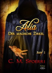 Alia - Der magische Zirkel
