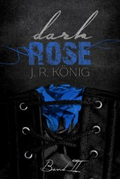 Dark Rose Band 2