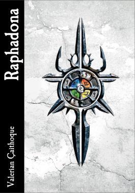 Amizaras-Chronik 03: RAPHADONA |Valerian Çaithoque