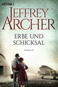 Jeffrey Archer Clifton 3 Erbe und Schicksal