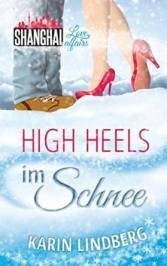 High Heels im Schnee von Karin Lindberg