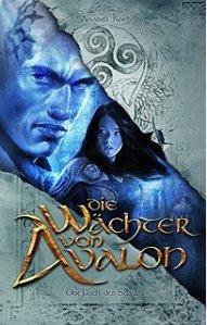 Die Wächter von Avalon Der Fluch des Suadus Amanda Koch