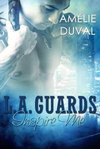 L.A. Guard Inspire Me
