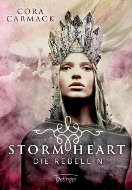 Stormheart - Die Rebellin | Cora Carmack
