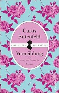 Vermählung - Curtis Sittenfeld
