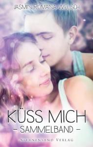 Küss mich sammelband Jasmin Romana Welsch