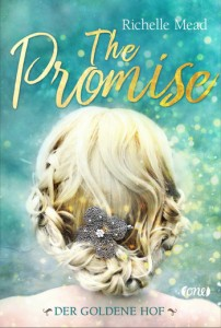 The Promise Der goldene Hof Richelle Mead
